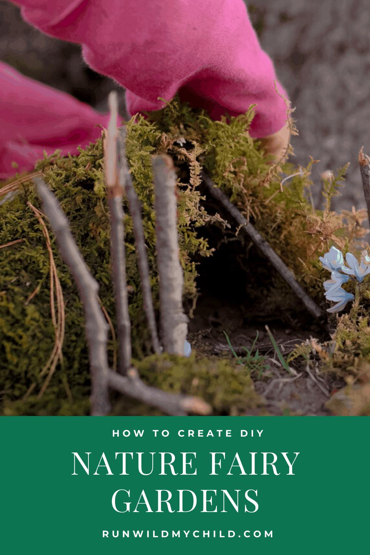 How to Create A DIY Nature Fairy Garden